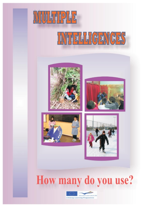 The book includes activities prepared by each partner schools. The activities are based on Howard Gardner theorii about multiple intelligences.